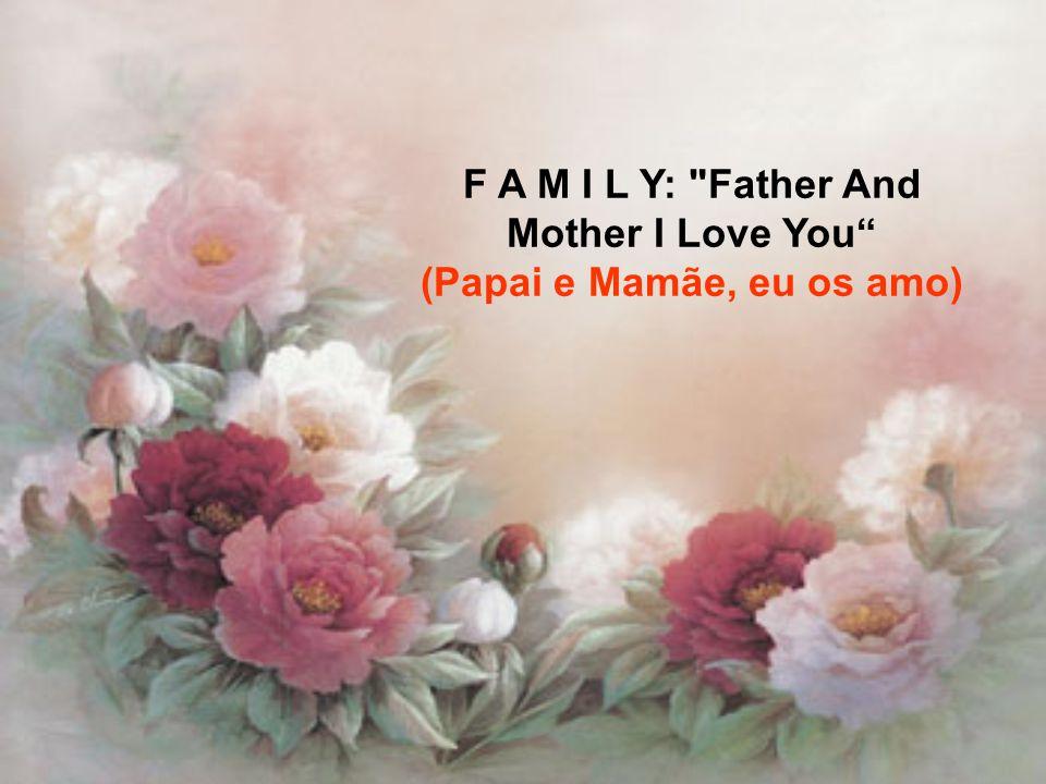 Então, que há por trás desta história? Sabes o que significa Familia em inglês?