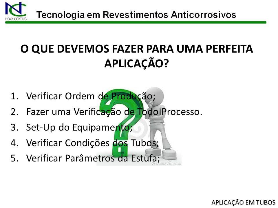 PREPARAÇÃO DE SUPERFICIE A verificação na preparação de superfície deve ser conforme procedimento IT-SIG- 008 – Revestimento Interno de Tubos......
