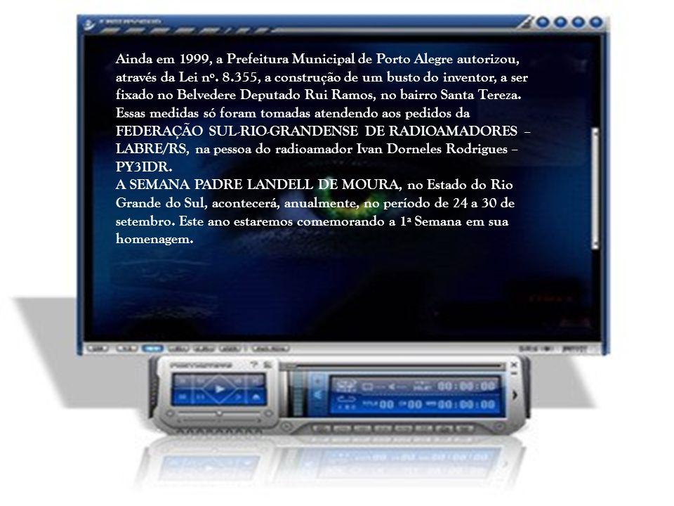 Ainda em 1999, a Prefeitura Municipal de Porto Alegre autorizou, através da Lei nº.