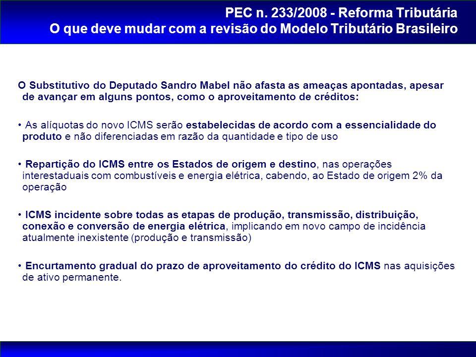 O Substitutivo do Deputado Sandro Mabel não afasta as ameaças apontadas, apesar de avançar em alguns pontos, como o aproveitamento de créditos: As alí