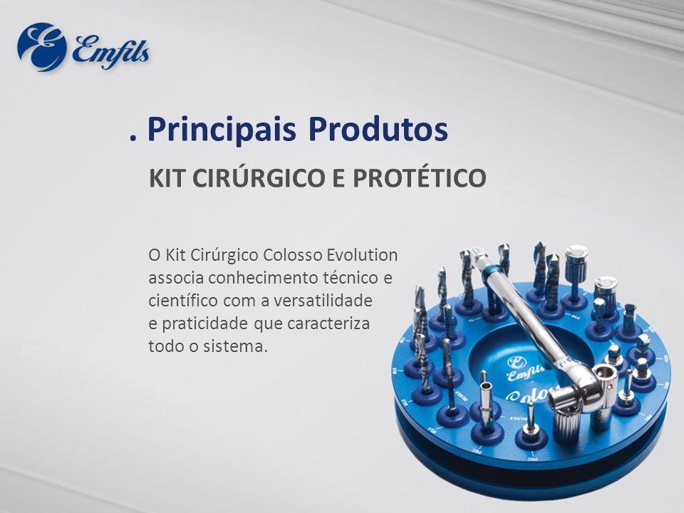 KIT CIRÚRGICO E PROTÉTICO O Kit Cirúrgico Colosso Evolution associa conhecimento técnico e científico com a versatilidade e praticidade que caracteriz
