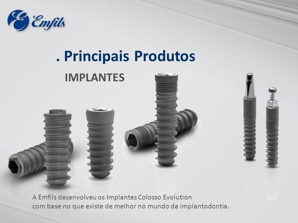 A Emfils desenvolveu os Implantes Colosso Evolution com base no que existe de melhor no mundo da implantodontia.. Principais Produtos IMPLANTES