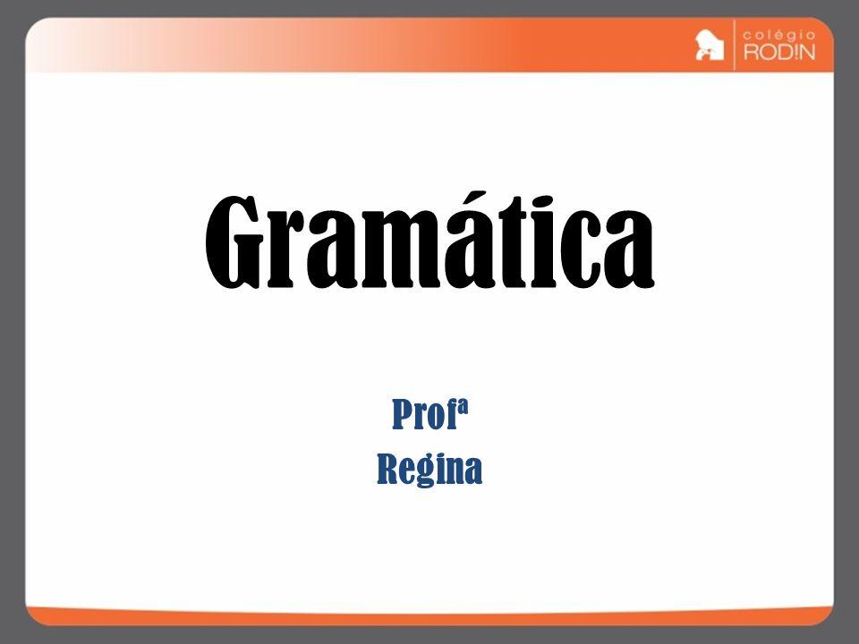 Gramática Profª Regina