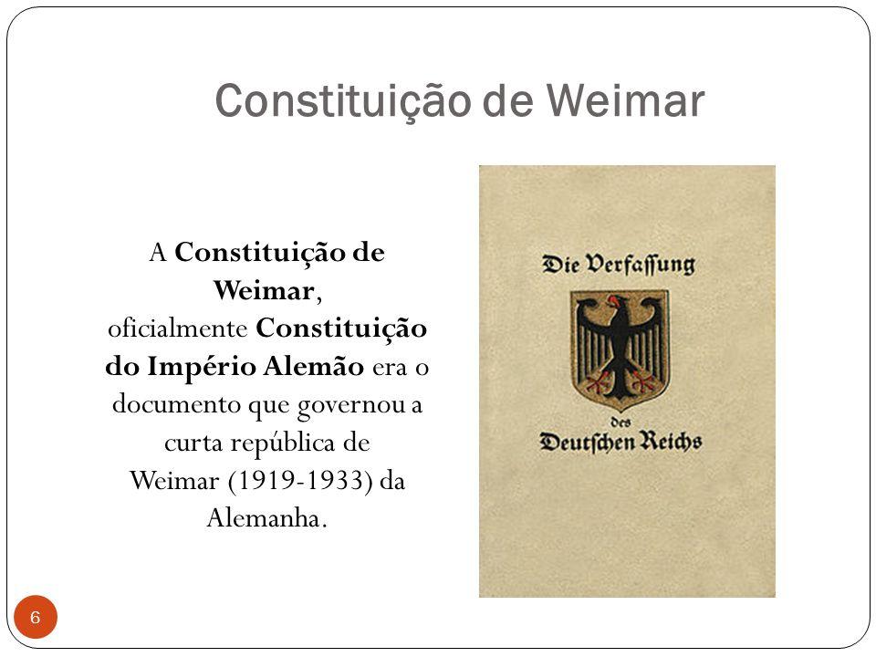 Constituição de Weimar A Constituição de Weimar, oficialmente Constituição do Império Alemão era o documento que governou a curta república de Weimar