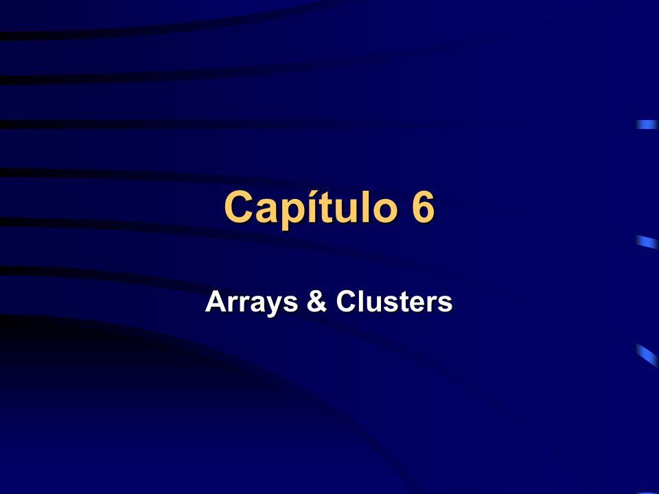 Array to Clusters Permite a conversão de uma 1D Array para um cluster, do mesmo tipo dos elementos dessa array.