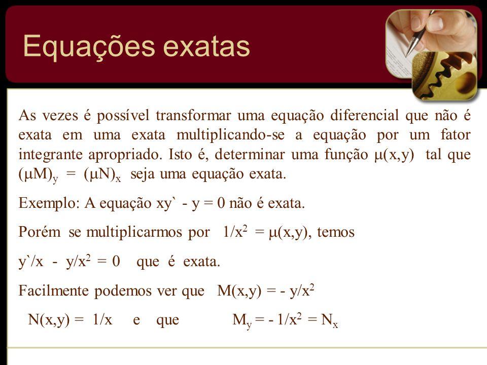 As vezes é possível transformar uma equação diferencial que não é exata em uma exata multiplicando-se a equação por um fator integrante apropriado. Is