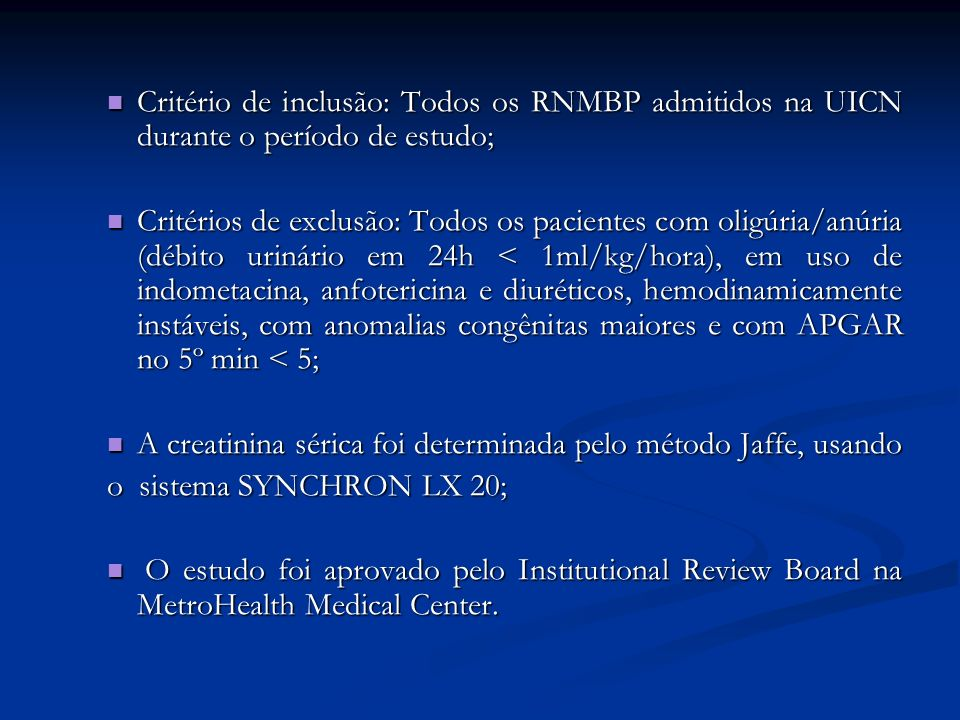 Critério de inclusão: Todos os RNMBP admitidos na UICN durante o período de estudo; Critério de inclusão: Todos os RNMBP admitidos na UICN durante o p