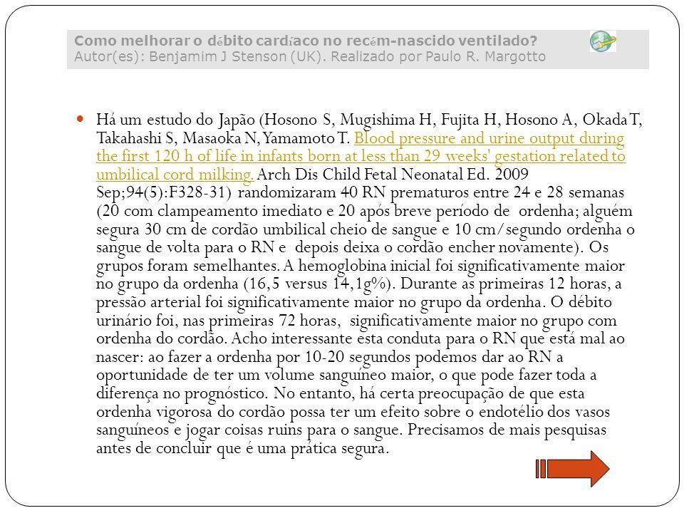 Há um estudo do Japão (Hosono S, Mugishima H, Fujita H, Hosono A, Okada T, Takahashi S, Masaoka N, Yamamoto T. Blood pressure and urine output during