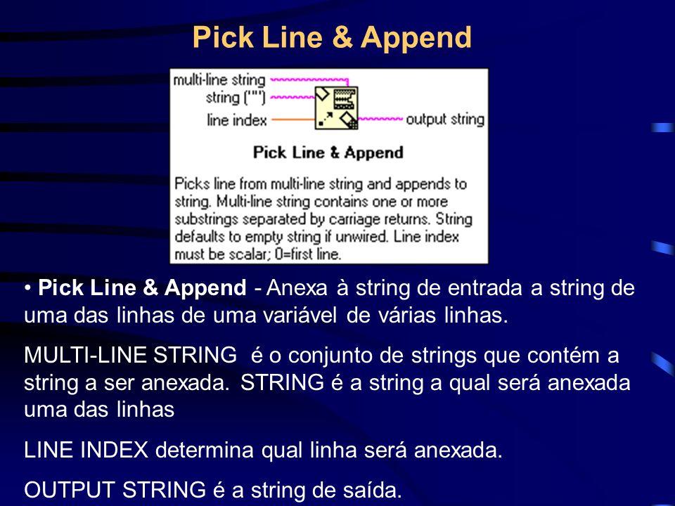 Pick Line & Append - Anexa à string de entrada a string de uma das linhas de uma variável de várias linhas.