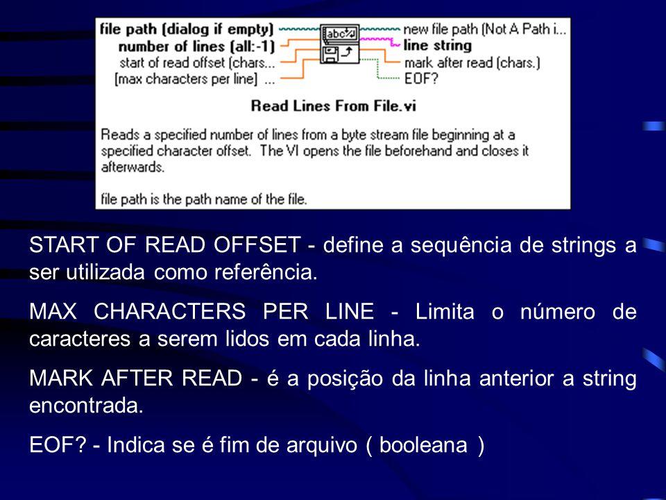 START OF READ OFFSET - define a sequência de strings a ser utilizada como referência.