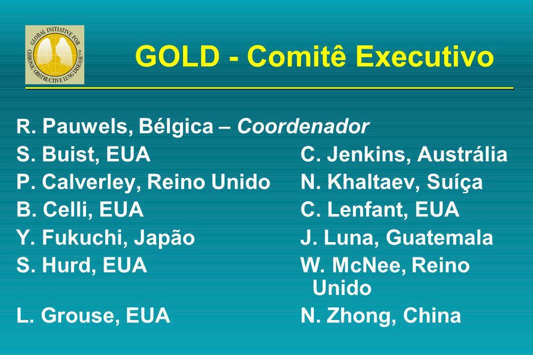 GOLD - Comitê Executivo R. Pauwels, Bélgica – Coordenador S. Buist, EUA C. Jenkins, Austrália P. Calverley, Reino UnidoN. Khaltaev, Suíça B. Celli, EU
