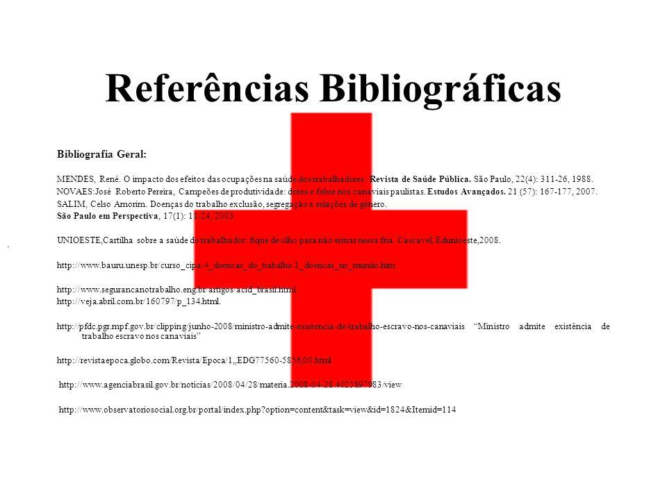 Referências Bibliográficas Bibliografia Geral: MENDES, René.