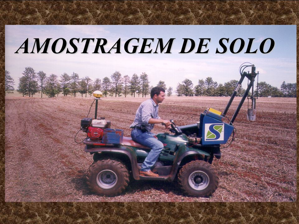 AMOSTRAGEM DE SOLO