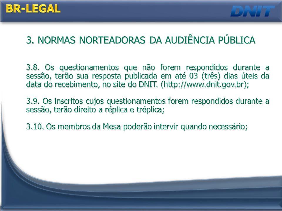 3.NORMAS NORTEADORAS DA AUDIÊNCIA PÚBLICA 3.8.