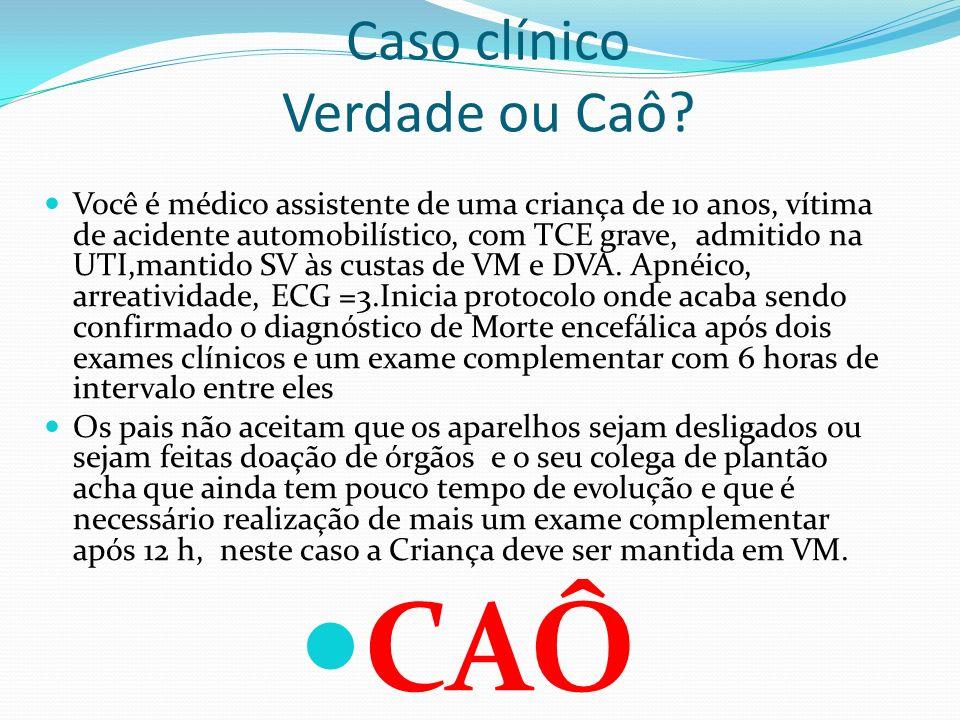 Caso clínico Verdade ou Caô.