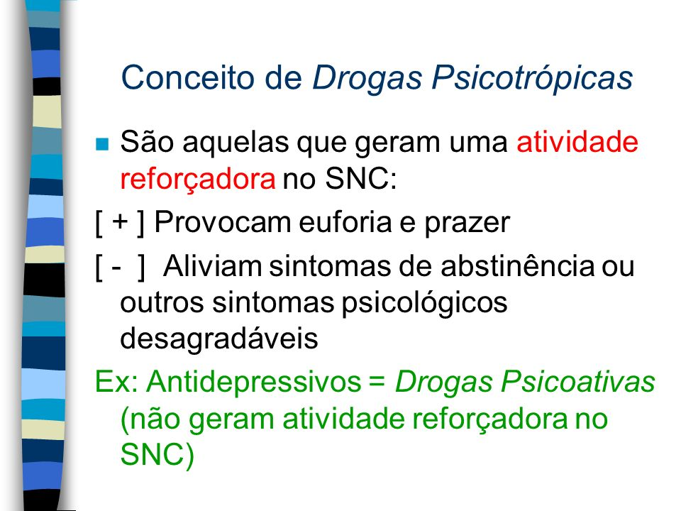 Ação da Cocaína sobre os diversos neurotransmissores cerebrais n INIBE A BOMBA DE RECAPTAÇÃO DE DOPAMINA E SEROTONINA n PROVOCA:EUFORIA, PRAZER, MELHORA DO HUMOR O que parece ser um mecanismo comum na maioria das drogas: LIBERAÇÃO EXACERBADA DE DOPAMINA NO NÚCLEO ACUMBENS