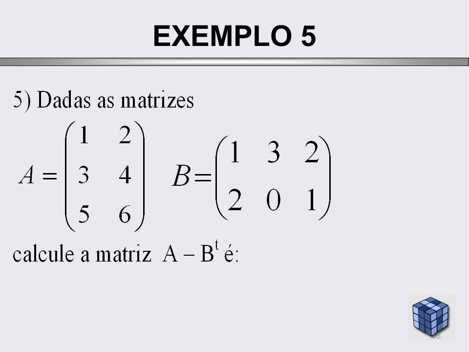 EXEMPLO 5 16
