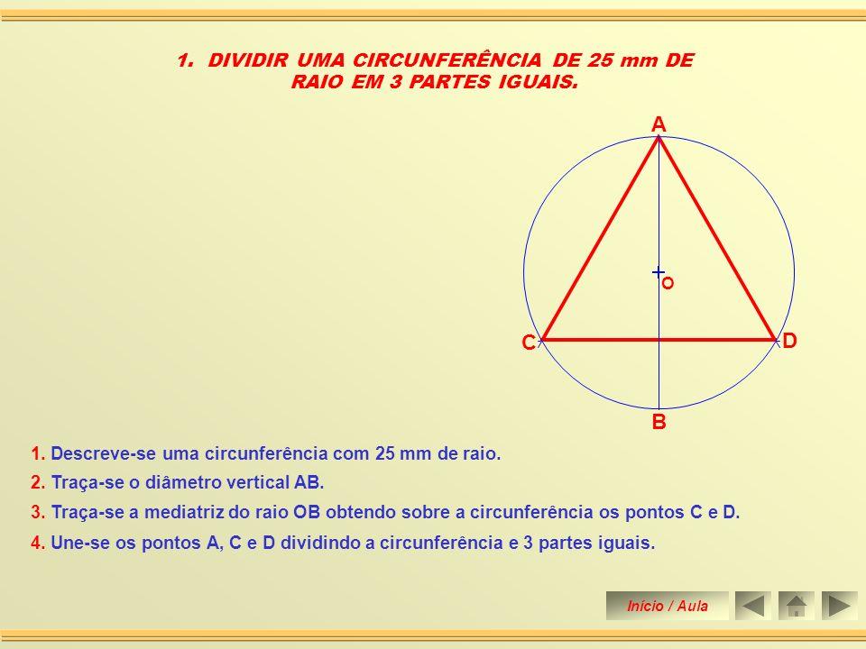 3.Traça-se a mediatriz do raio OB obtendo sobre a circunferência os pontos C e D.