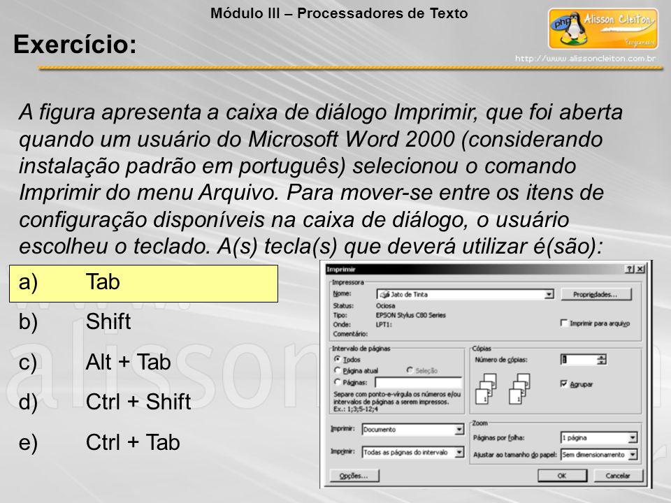 A figura apresenta a caixa de diálogo Imprimir, que foi aberta quando um usuário do Microsoft Word 2000 (considerando instalação padrão em português)