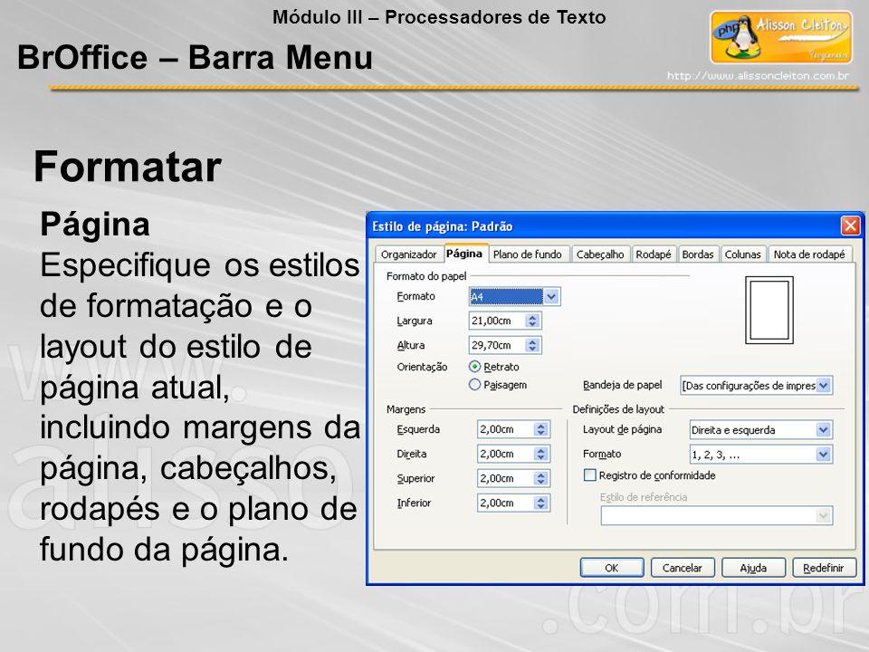 Página Especifique os estilos de formatação e o layout do estilo de página atual, incluindo margens da página, cabeçalhos, rodapés e o plano de fundo