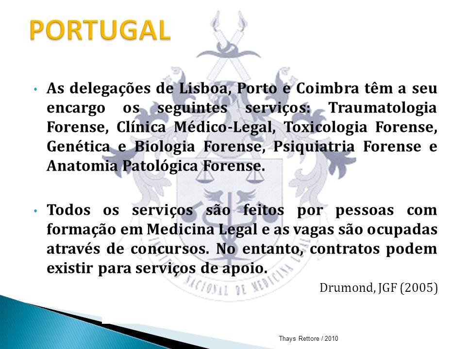 As delegações de Lisboa, Porto e Coimbra têm a seu encargo os seguintes serviços: Traumatologia Forense, Clínica Médico-Legal, Toxicologia Forense, Ge