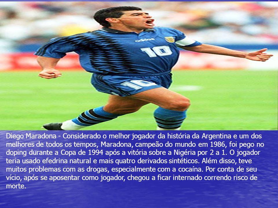 Diego Maradona - Considerado o melhor jogador da história da Argentina e um dos melhores de todos os tempos, Maradona, campeão do mundo em 1986, foi p