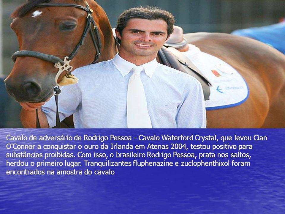 Cavalo de adversário de Rodrigo Pessoa - Cavalo Waterford Crystal, que levou Cian O'Connor a conquistar o ouro da Irlanda em Atenas 2004, testou posit