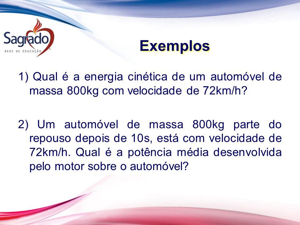 1) Qual é a energia cinética de um automóvel de massa 800kg com velocidade de 72km/h.