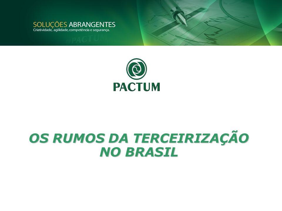OS RUMOS DA TERCEIRIZAÇÃO NO BRASIL