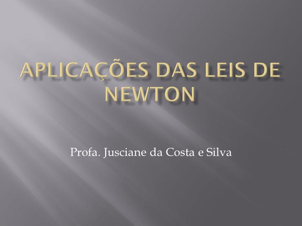 Profa. Jusciane da Costa e Silva