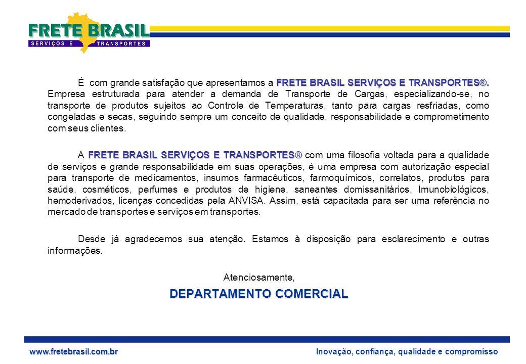 www.fretebrasil.com.br FRETE BRASIL SERVIÇOS E TRANSPORTES®.