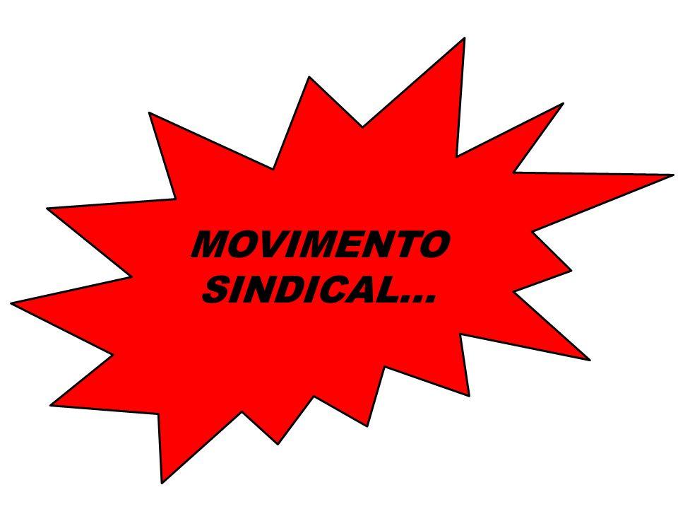 MOVIMENTO SINDICAL...