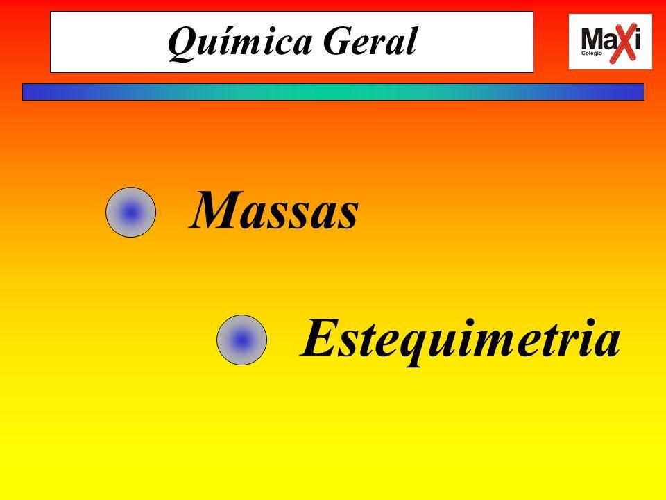 Química Geral Massas Estequimetria