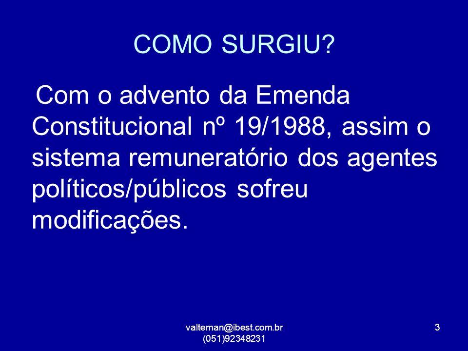 valteman@ibest.com.br (051)92348231 3 COMO SURGIU.