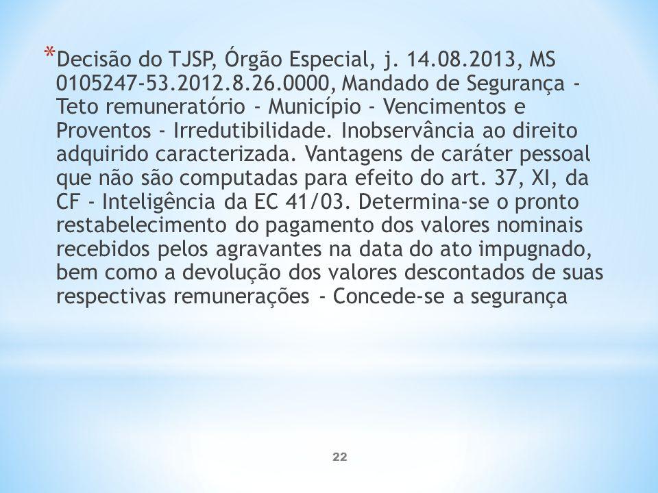 22 * Decisão do TJSP, Órgão Especial, j.