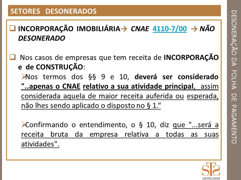 DESONERAÇÃO DA FOLHA DE PAGAMENTO DESONERAÇÃO - CONSÓRCIO Art.