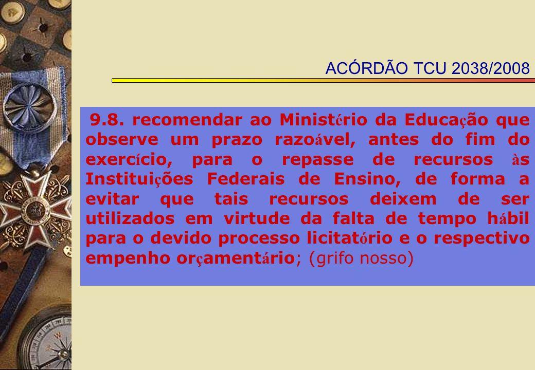 ACÓRDÃO TCU 2038/2008 9.8.