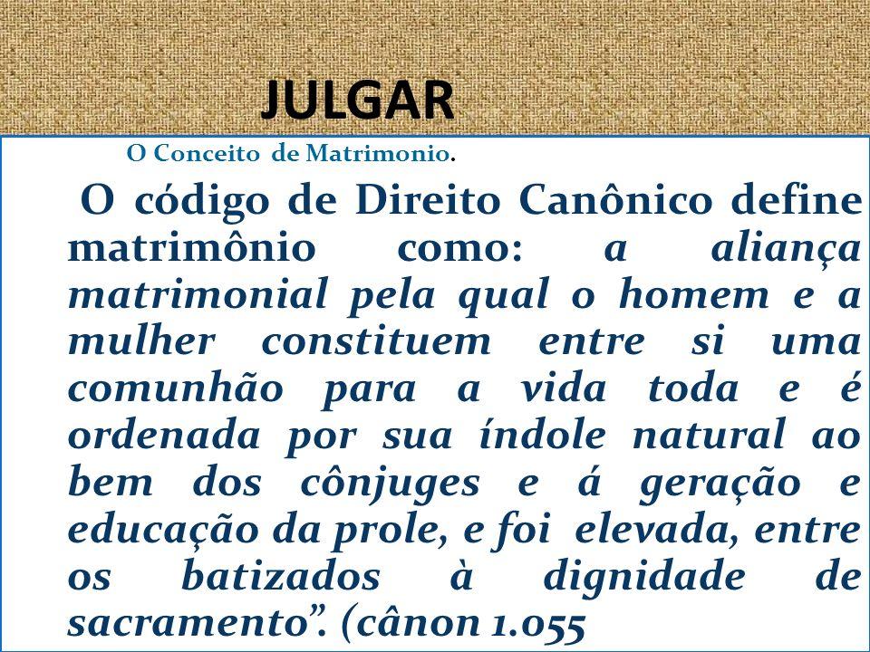 JULGAR O Conceito de Matrimonio.