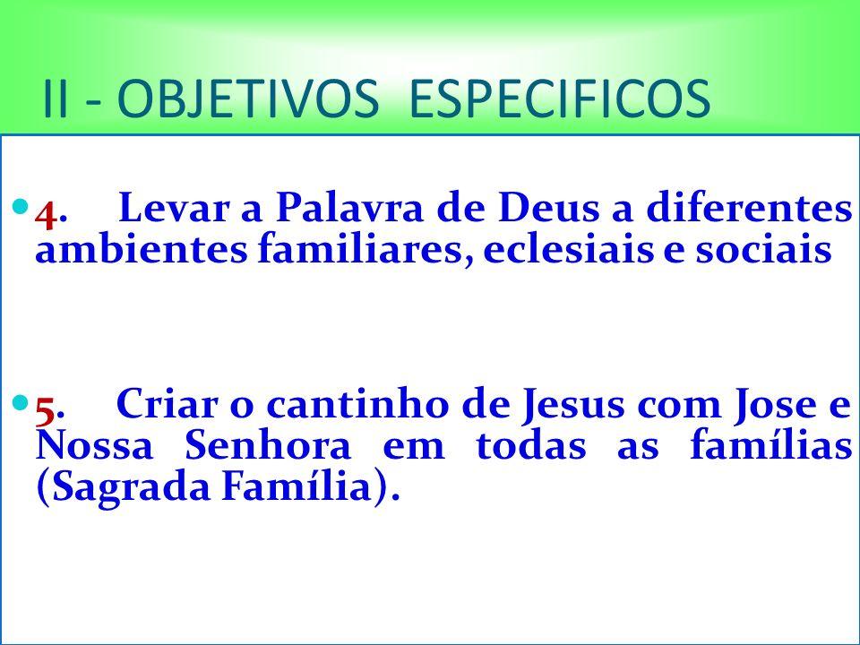 II - OBJETIVOS ESPECIFICOS 4.