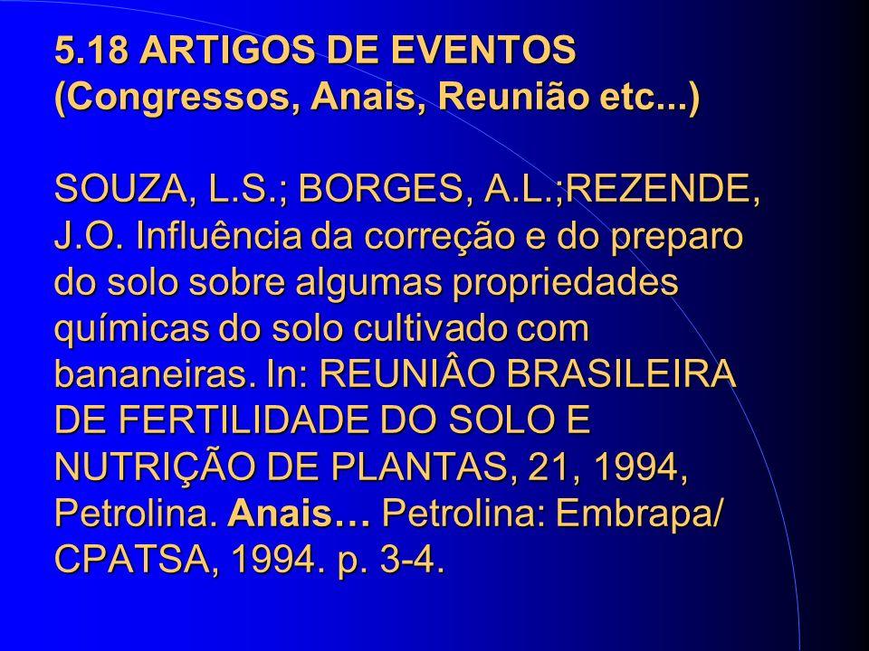 5.18 ARTIGOS DE EVENTOS (Congressos, Anais, Reunião etc...) SOUZA, L.S.; BORGES, A.L.;REZENDE, J.O.