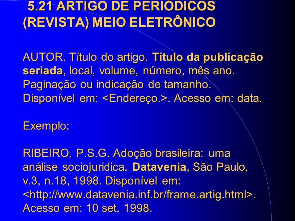 5.21 ARTIGO DE PERIÓDICOS (REVISTA) MEIO ELETRÔNICO AUTOR.