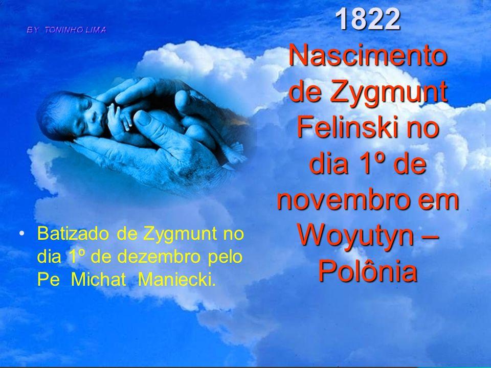1851 Volta de Zygmunt para sua terra natal em Woyutyn e o seu ingresso no Seminário Menor Diocesano em Zytomierz.