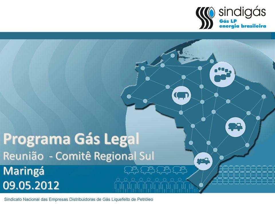 Programa Gás Legal Reunião - Comitê Regional Sul Maringá09.05.2012