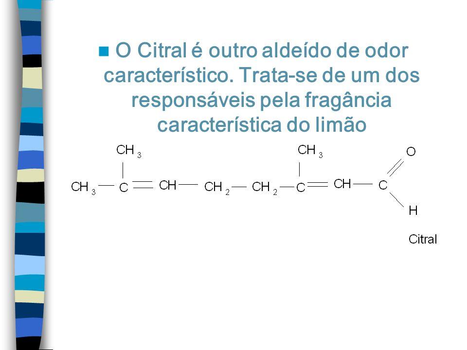 O Citral é outro aldeído de odor característico. Trata-se de um dos responsáveis pela fragância característica do limão