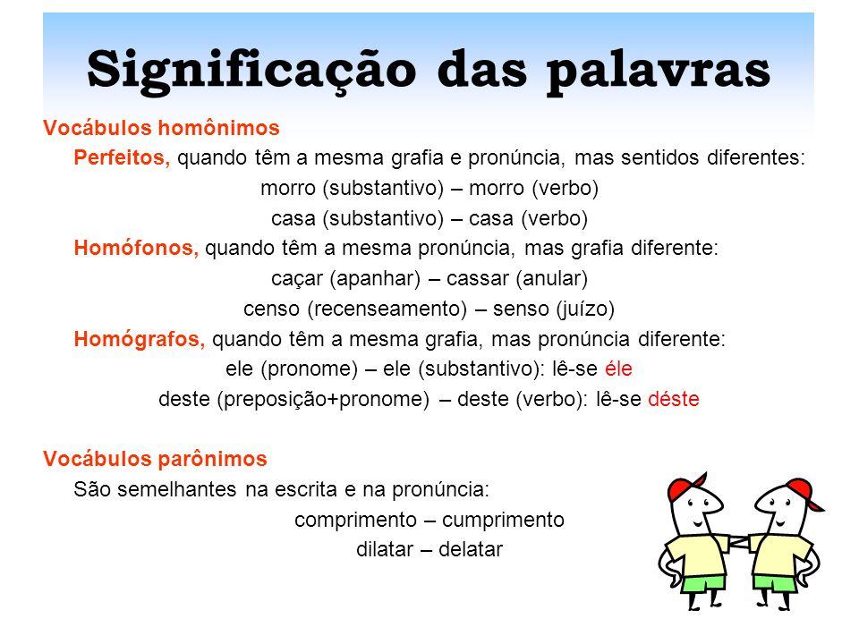 Fonemas e Letras Fonema é uma unidade lingüística sonora mínima, indivisível, que não significa nada em si mesma (vogais e consoantes), mas que é capa