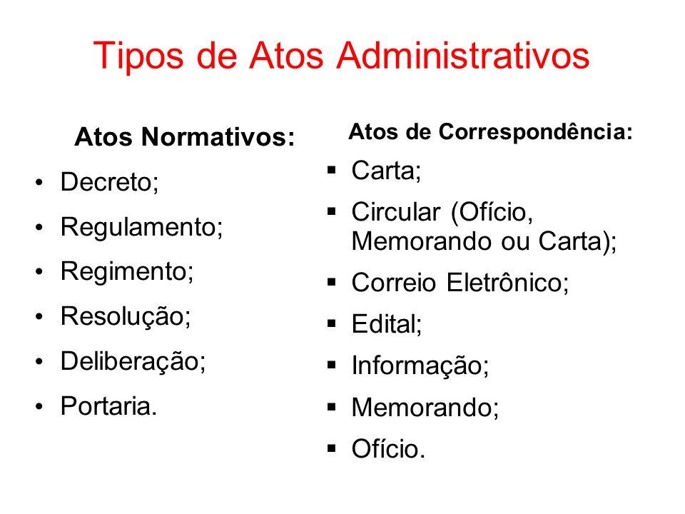 Atos Administrativos São todas e quaisquer ações que um representante e/ou agente público realiza ao executar suas funções legais.