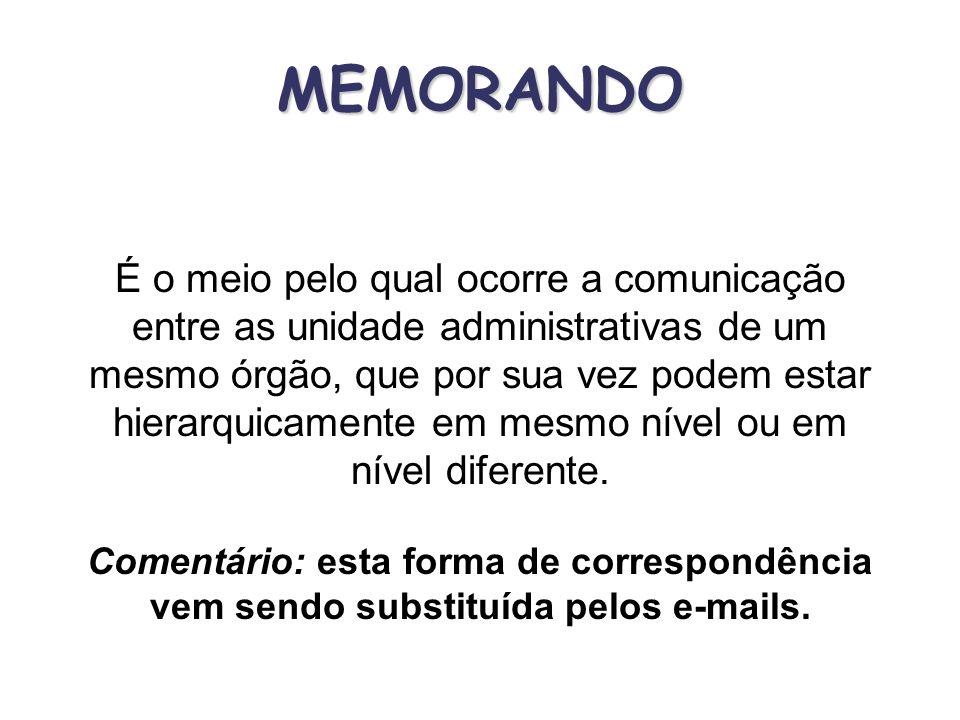 É o instrumento de correspondência de que se vale a Administração para convocar ou dar avisos e comunicações para conhecimento dos interessados. É por