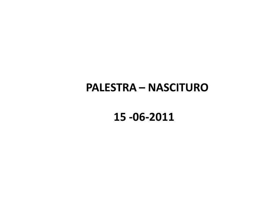 PALESTRA – NASCITURO 15 -06-2011