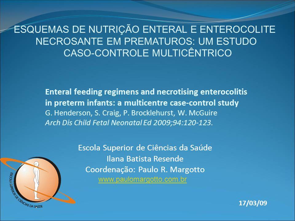 Análise pós-natal: As taxas de utilização de cateter de artéria umbilical, VM, reposição de surfactante ou uso de droga anti-inflamatória não esteróide como terapia para o fechamento de persistência do canal arterial não diferiram significativamente entre os grupos (Tabela 3)
