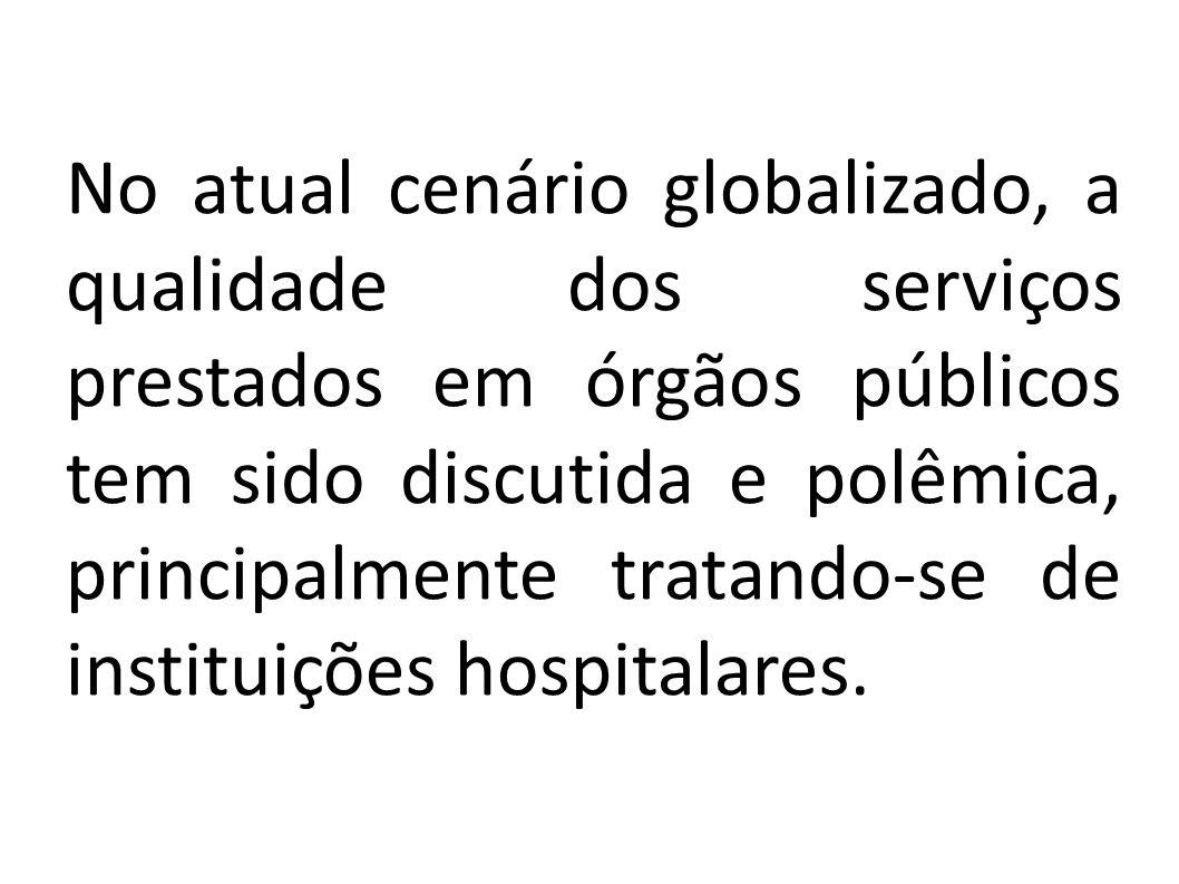 No atual cenário globalizado, a qualidade dos serviços prestados em órgãos públicos tem sido discutida e polêmica, principalmente tratando-se de insti